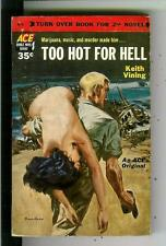 TOO HOT FOR HELL & GRINNING GISMO, rare Ace # D1 crime drug gga pulp vintage pb