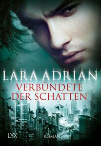 Verbündete der Schatten von Lara Adrian