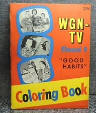 WGN TV Channel 9 Good Habits Garfield Goose Radcliff Raccoon Coloring Book 1959