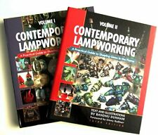 Contemporary Lampworking: A Practical Guide to Shaping Glass in the Flame (Volum