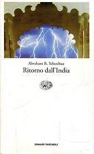 Abraham B. Yeoshua RITORNO DALL'INDIA