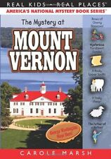 The Mystery at Mount Vernon (32) (Real Kids Real P