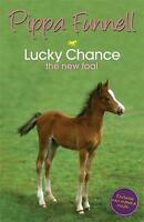 Lucky Chance the New Foal: Book 5 (Tilly's Pony Tails), Funnell, Pippa, Very Goo