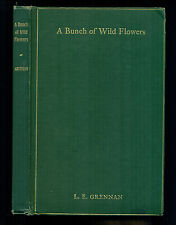 A Bunch of Wild Flowers -- poetry by L. E. Grennan, 1908, signed, and clipping