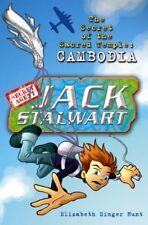 Jack Stalwart: The Secret of the Sacred Temple: Cambodia: Book 5,Elizabeth Sing
