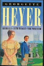 Arabella - Bath Tangle - The Nonesuch (Three Georgette Heyer novels in one vol,