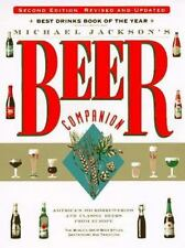Michael Jackson's Beer Companion: The World's Great Beer Styles, Gastronomy, and