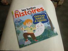 les belles histoires 579 avec CD ..  chateau hanté a vendre ..