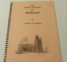 Philatelic Literature Postal History of Beverley (Yorkshire) by T A Simpson