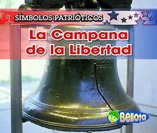 La Campana de la Libertad (Símbolos patrióticos) (Spanish Edition) by Harris, N