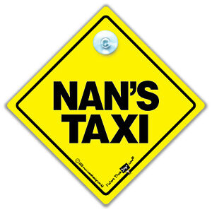 Nan's Taxi Car Sign, Suction Cup Taxi Sign for Nans, Baby on Board Sign Style