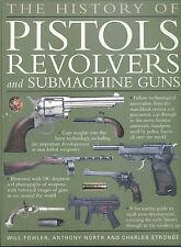 La historia de pistolas, revólveres y Submachine G..., Charles Stronge del libro en rústica