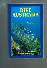 Dive Australia: Guide to Scuba Diving Locations Services Australia, Peter Stone