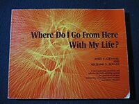 Where Do I go from Here with My life? [Paperback] [Jan 01, 1974] John C. Crystal
