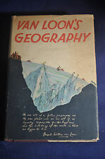 1932 *FIRST* Van Loons Geography, The Story of the World We Live in
