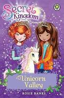 Unicorn Valley: Book 2 (Secret Kingdom), Banks, Rosie, Very Good Book