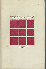 Words and Ideas A Handbook for College Writing by Hans Guth 1969 Hardcover Book