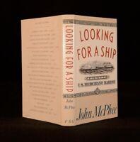 1990 John McPhee Looking For A Ship First US American Merchant Marine History