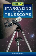 Philip's Stargazing with a Telescope By Robin Scagell. 9780540084784
