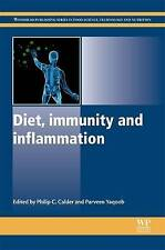 Diet, Immunity and Inflammation (Woodhead Publishing Series in Food Science, Tec