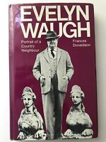 Evelyn Waugh Portrait of a Country Neighbour FRANCES DONALDSON 1st / First 1967