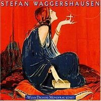 Stefan Waggershausen Wenn dich die Mondfrau küsst (1993) [CD]