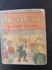 Reg'lar Fellers 'Big Little Book' By Gene Byrnes