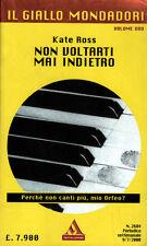 libro Il GIALLO MONDADORI Nr. 2684 non voltarti mai indietro - volume ORO