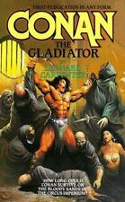 Conan the Gladiator : How Long Could Conan Survive on the Bloody Sands