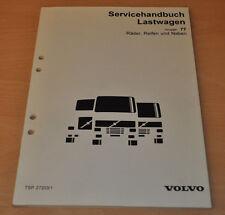 Volvo Räder Reifen Naben  LKW Lastwagen Truck Werkstatthandbuch