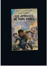 "ALBERT BONNEAU AVENTURES DU FAR-WEST "" LES JUMELLES DE YORK-TOWN "" 1955"