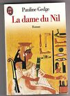La Dame Du Nil - Pauline Gedge .Traduction Catherine Méliande .J'ai lu .1994