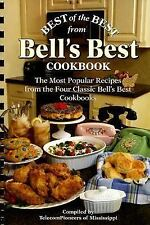 Best of the Best from Bell's Best Cookbook: The Most Popular Recipes from the Fo