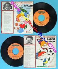 LP 45 7'' ZECCHINO D'ORO Calcio calcio Maggio 1978 italy ANTONIANO no cd mc vhs*