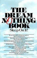 Dream Nothing Book: Sleep on It!