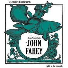 John Fahey - Sea Changes and Coelacanths: a Young Person's Guide to (NEW CD)