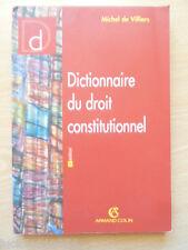 Dictionnaire Du Droit Constitutionnel Michel De Villiers
