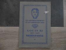 Les grandes favorites et les alours des rois - LOUIS XI -Marguerite de SASSENAGE