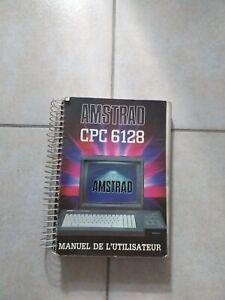 """Manuel utilisateur en français """"AMSTRAD CPC 6128"""""""