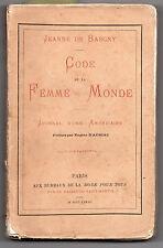 Code de la Femme du Monde - Journal d'une Américaine  - Jeanne de Bargny -1882