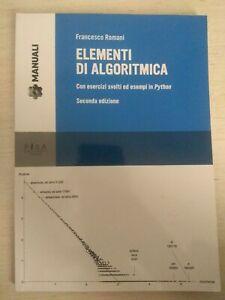 Elementi Di Algoritmica( con esercizi svolti ed esempi in Python)-F. Romani