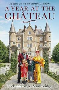 A Year at the Chateau As seen on the hit Channel 4 show 9781841884615