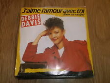 "DEBBIE DAVIS "" J'AIME L'AMOUR AVEC TOI ( SHOW ME TONIGHT ) "" 7"" SINGLE 1984"