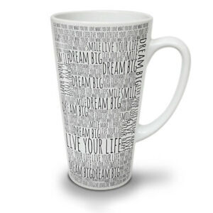 Dream Big Positive NEW White Tea Coffee Latte Mug 12 17 oz | Wellcoda