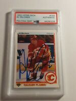 1990 Upper Deck Al MacInnis PSA/DNA authenticated Auto - HOF Flames Blues MINT