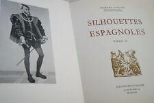 CHARLES QUINT-JEANNE LA FOLLE SILHOUETTES ESPAGNOLES ILLUSTRE GILLON 1952