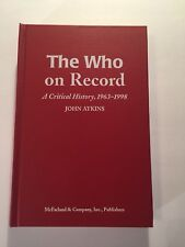 The Who on Record A Critical History 1963-1998 John Atkins Hardcover