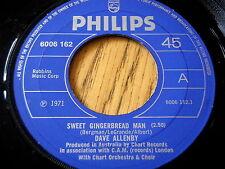 "DAVE ALLENBY - SWEET GINGERBREAD MAN       7"" VINYL"