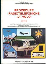 RUSCIO ANTONIO PROCEDURE RADIOTELEFONICHE DI VOLO UNIVERSAL 1986 II° EDIZ.