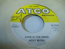 Rock 45 ROXY MUSIC Love Is the Drug on Atco